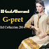 Gul Ahmed G-Pret Latest Eid ul Azha Wear Collection 2014