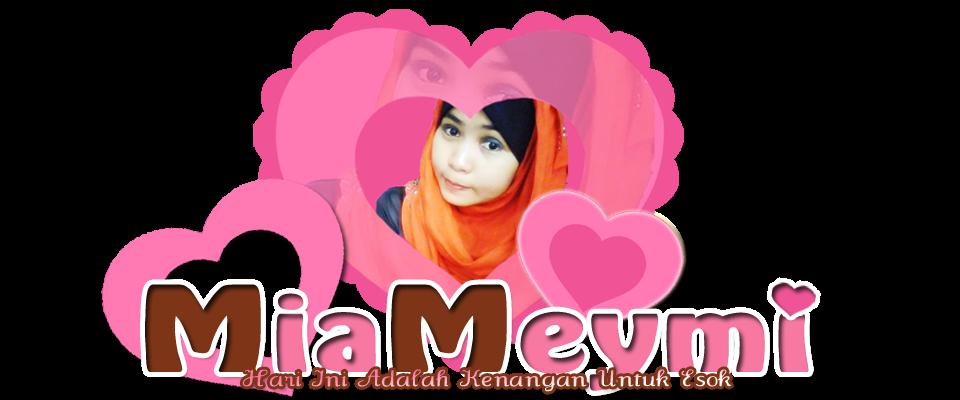♥ Mia Meymi ♥