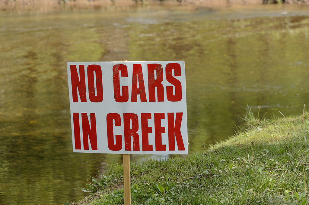 NO CARS IN THE CREEK!