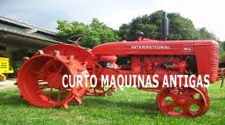 BLOG: CURTO MAQUINAS ANTIGAS