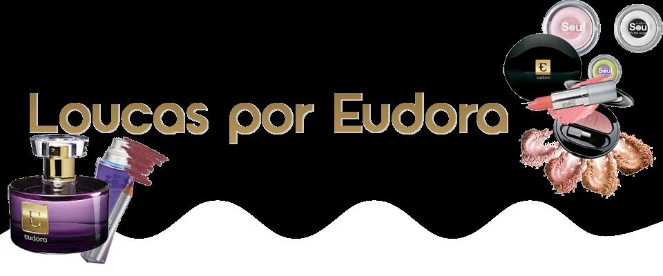 Loucas por Eudora ♥