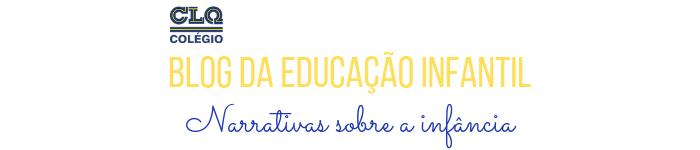 Blog da Educação Infantil CLQ