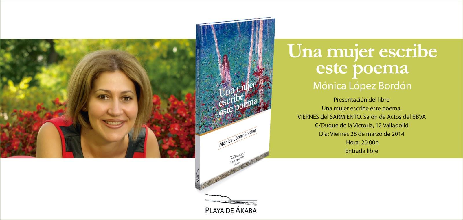 Una mujer escribe este poema, Viernes del Sarmiento, Playa de Ákaba, Mónica López Bordón