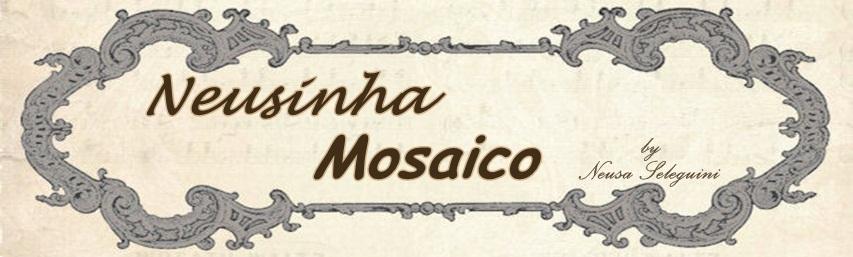 Neusinha Mosaíco