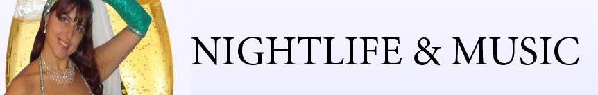 NIGHTLIFE & MUSIC