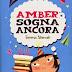 """Oggi in libreria: """"Amber sogna ancora"""" di Emma Shevah"""
