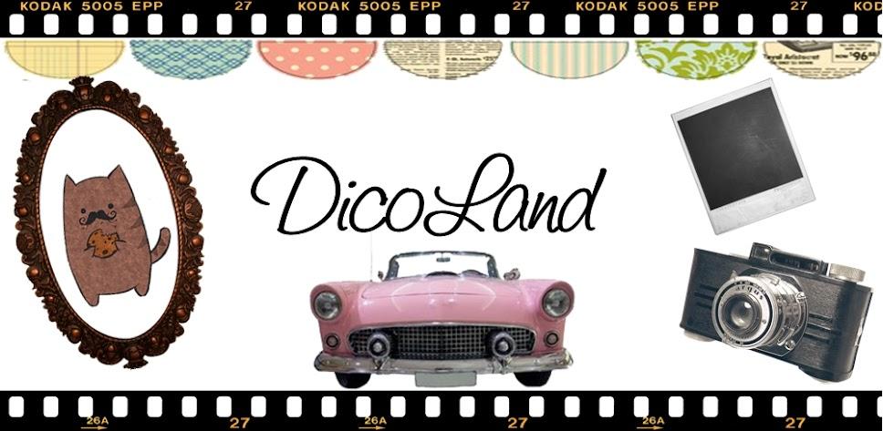 !                                                                                Dico Land