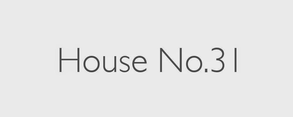 House No.31