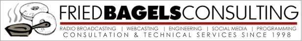 Fried Bagels Broadcast Consulting