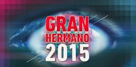 """GRAN HERMANO 2015 EN VIVO LAS 24 HS. POR """"LOS DESAFIANTES DEL ESPECTACULO!!"""