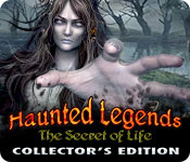 Haunted Legends 7 : The Secret of Life Collector's Edition