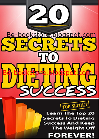 20 Secrets of Dieting Success