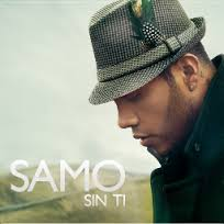 Samo – Sin Ti | Video y Letra (letras de canciones )