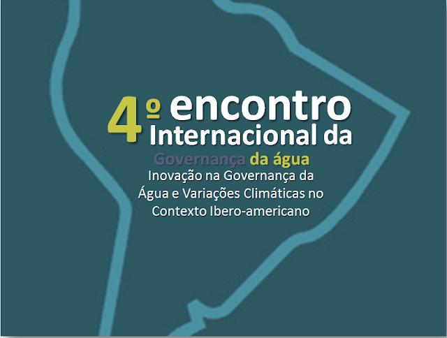 IV Encontro Internacional da  Governança da Água - 2013