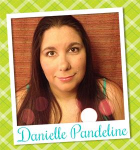 Danielle Pandeline - Newton's Nook Designs - Design Team - January-June 2014