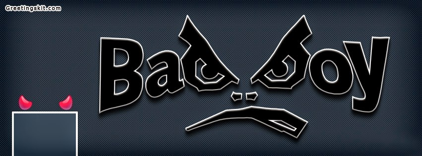 Facebook Timeline Covers latest- bad boy