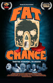 FAT CHANCE - A comedy/horror movie - Premieres March 2014