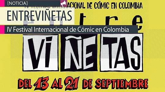 Festival Internacional de Comic en Colombia. ENTREVIÑETAS.