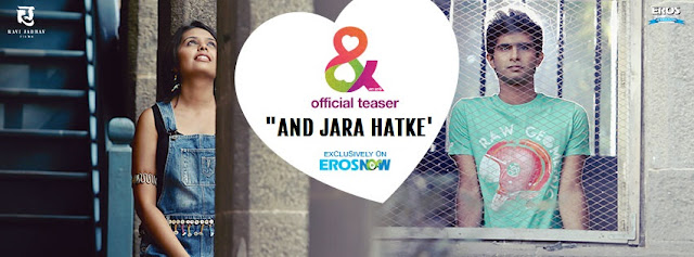 Watch Teaser Promo of marathi movie 'and Jara Hatke'