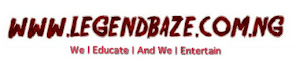 Legendbaze | Education, Campus Gist, Music, Video, Gist, News, Love Talk