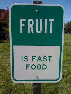 Fruit is fast food!