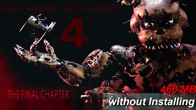 Free Download Game Five Nights at Freddy's 4 Pc Full Version – Final Chapter 2015 – Direct Play – without Installing – Multi Links – Direct Link – Torrent Link – 460 MB – Working 100% .