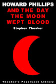 The Day the Moon Wept Blood