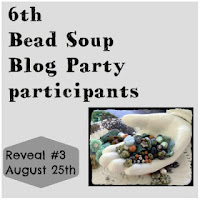 Lori Anderson's Bead Soup Blog Party: Our Reveal Date is August 25th
