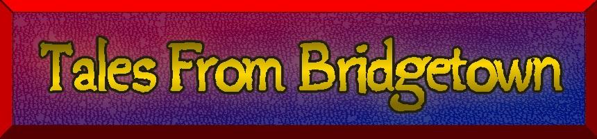 Tales From Bridgetown