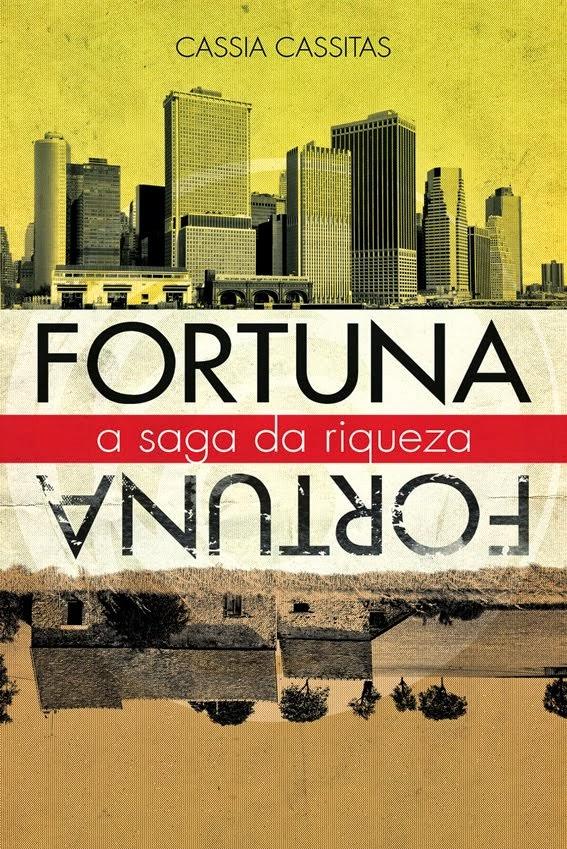 FORTUNA - A SAGA DA RIQUEZA