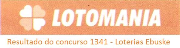 resultado da lotomania 1341 Resultado do concurso 1341 da lotomania