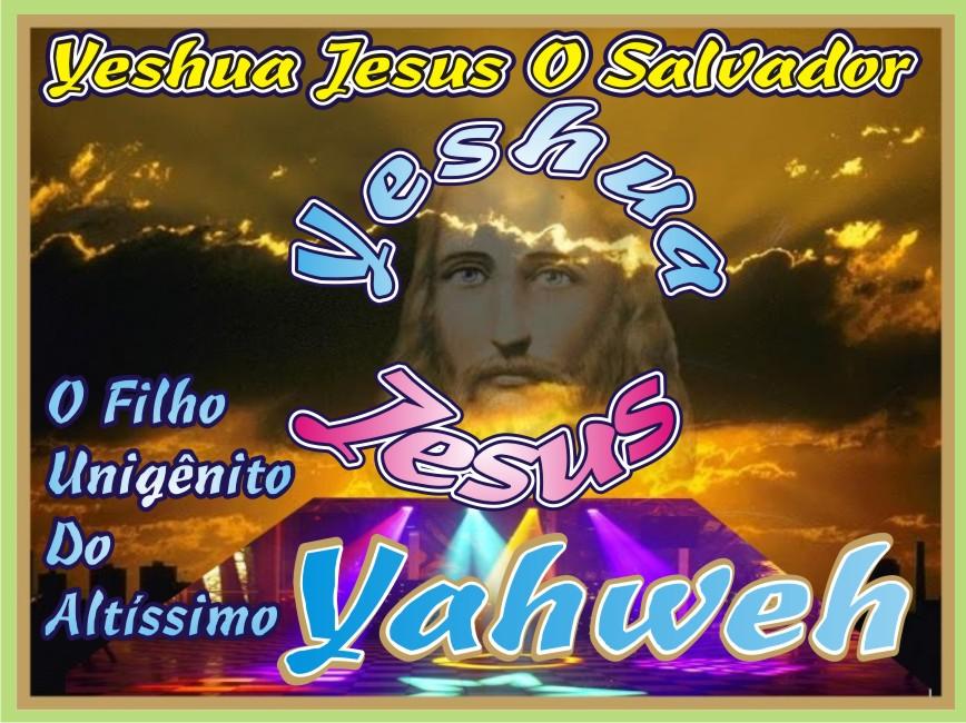Yeshua O Enviado Do Altíssimo O Salvador