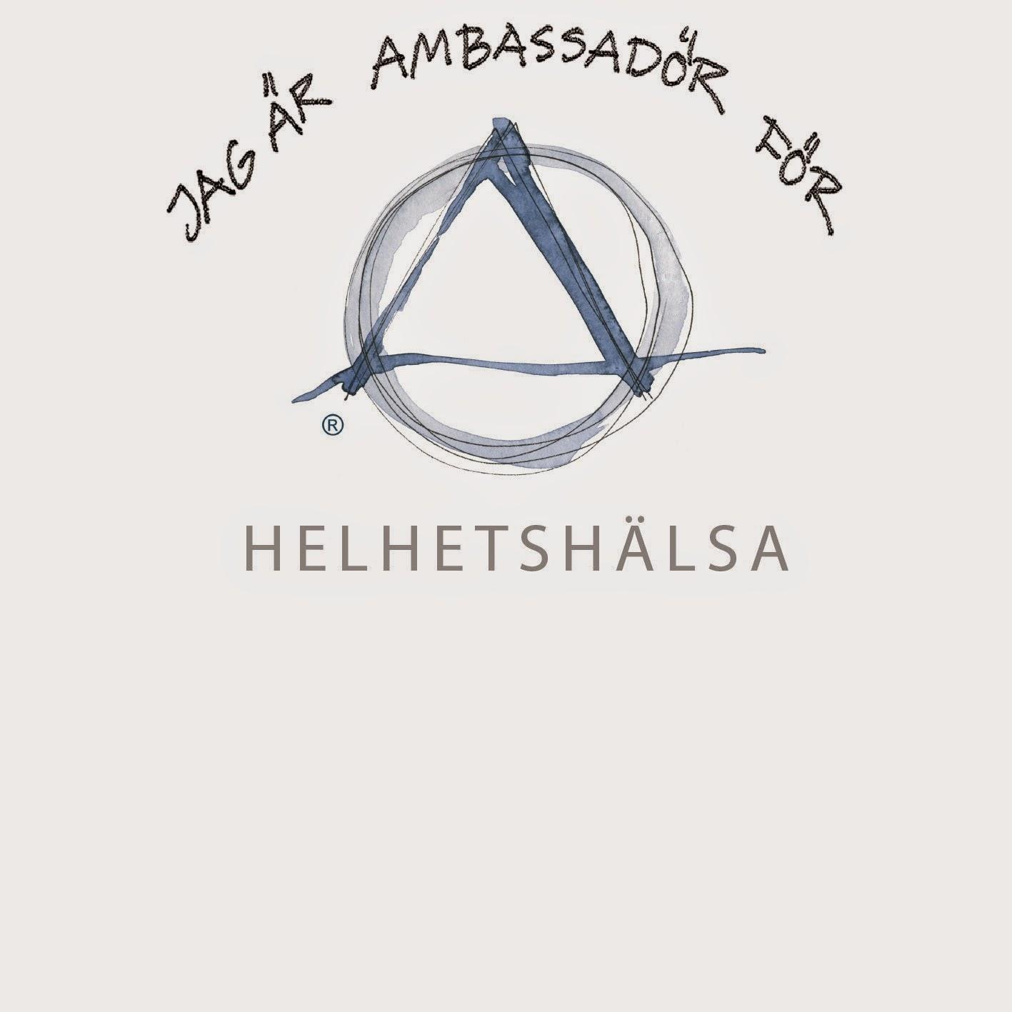 Jag är ambassadör för helhetshälsa