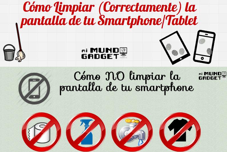 Infografía: Como Limpiar Correctamente el panel de un smartphone
