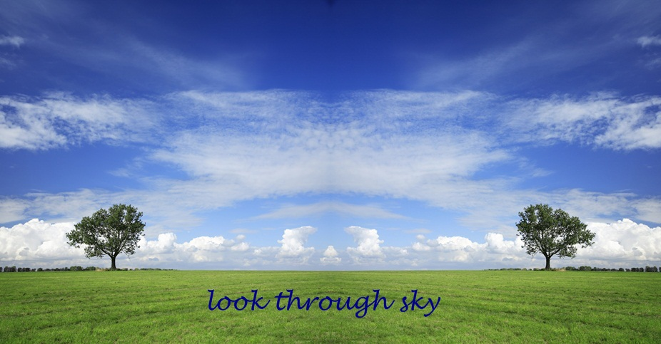 ♥ look through sky ♥