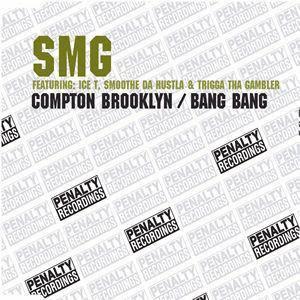 SMG – Compton Brooklyn / Bang Bang (VLS) (2004) (320 kbps)