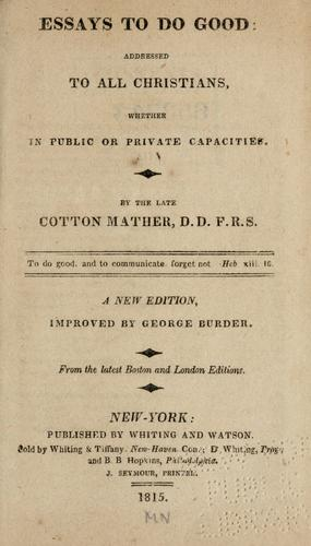 bonifacius essays to do good by cotton mather