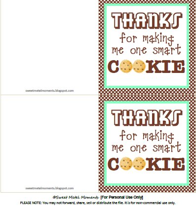 image regarding Thanks for Making Me One Smart Cookie Free Printable named Adorable Metel Periods: No cost Printable - Instructor Appreciation