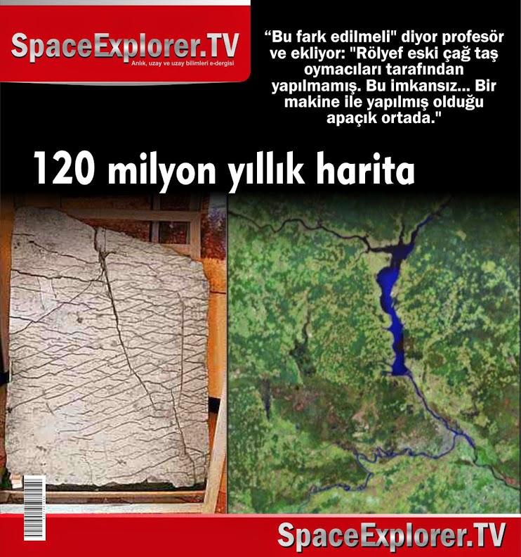 120 milyon yıllık harita, Adem aleyhisselamdan öncesi, antik uzaylılar, Ay'daki antik şehir, Ay'daki kadın mumyası, piri reis, Piri Reis'in dünya haritası, ufo, UFO'lar gerçek mi?,