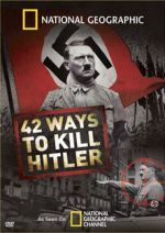 42 Ways to Kill Hitler 2008