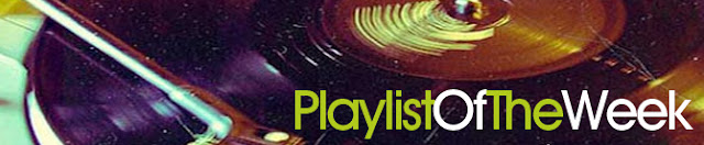 Playlist of the Week #6
