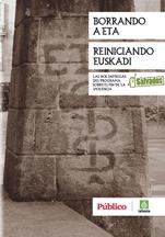 Borrando a ETA - Reiniciando Euskadi