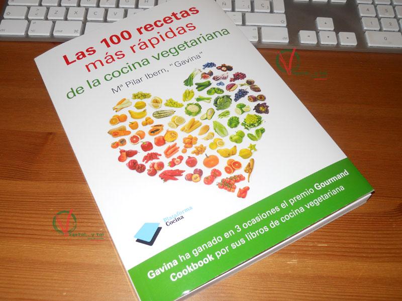 Vegetal y tal las 100 recetas m s r pidas de la cocina for Libro cocina vegetariana
