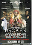 BROKEN the movie