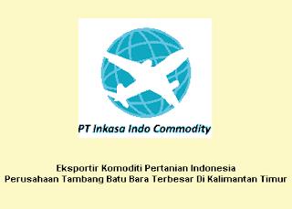 LoKer 2013, PT. Inkasa Indo Comodity, Lowongan Administrasi, Operator Produksi