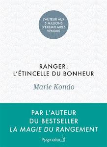 """Coup de coeur ! Lire """"Ranger, l'étincelle du bonheur"""" de Marie Kondo"""