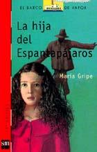 LA HIJA DEL ESPANTAPAJAROS--MARIA GRIPE