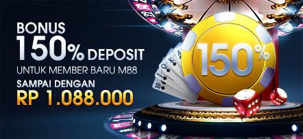 Bonus Deposit 150% untuk Member Baru M88