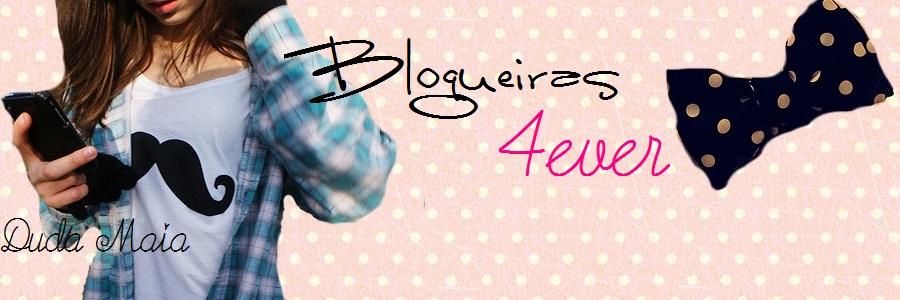 BlogueirasForever!