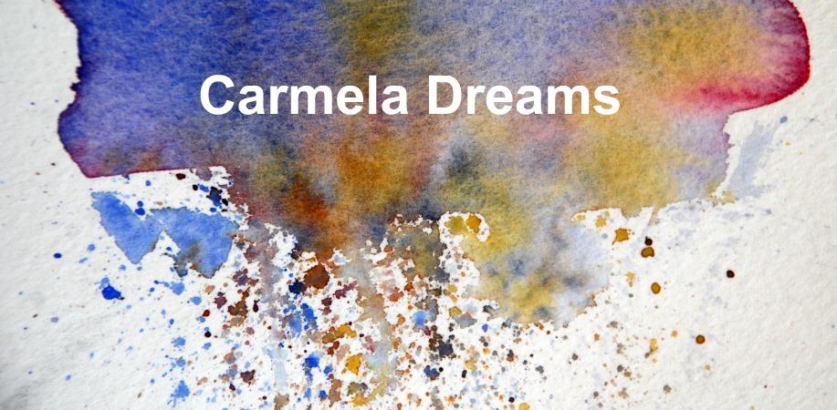 Carmela Dreams